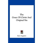 The Grace of Christ and Original Sin