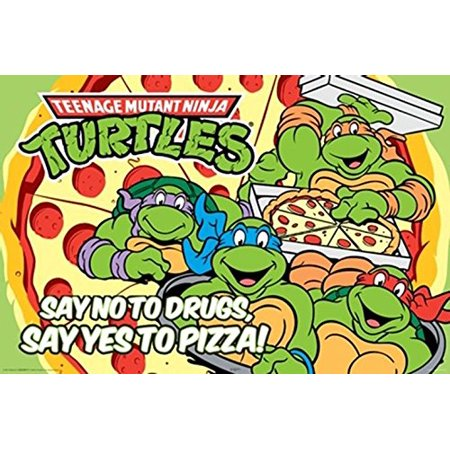 Teenage Mutant Ninja Turtles - Say No To Drugs - Say yes to Pizza 36x24 TNT Art Print (Say No To Drugs Yes To Tacos)
