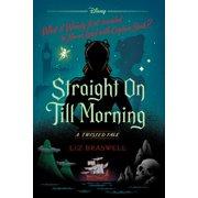 Straight On Till Morning - eBook