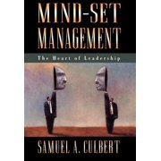 Mind-Set Management : The Heart of Leadership