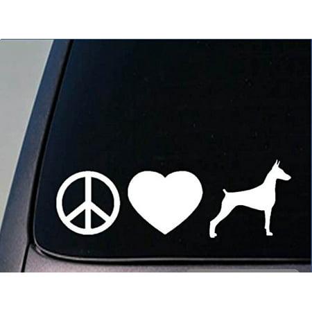 Peace love Doberman Pinscher sticker *H90* 8