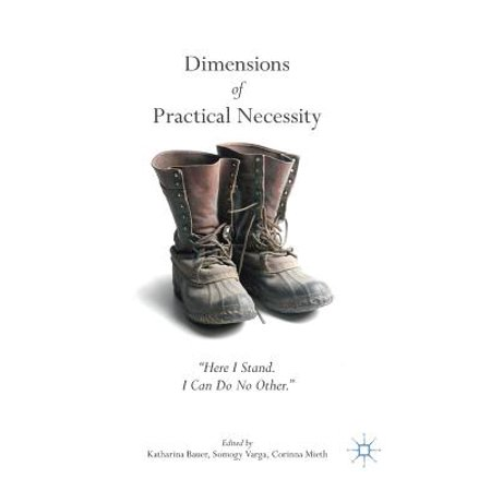 Dimensions of Practical Necessity :
