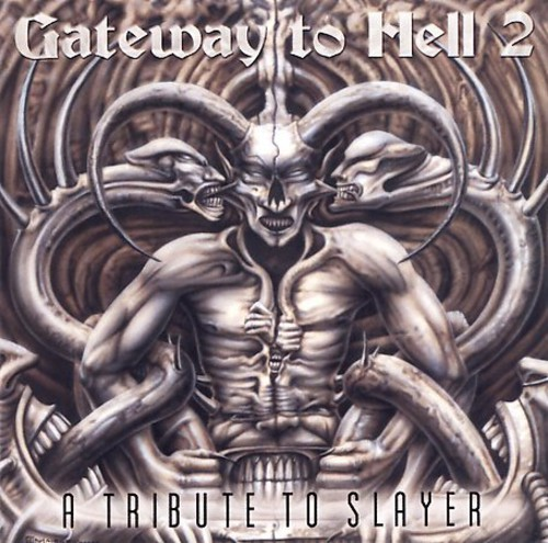 Gateway to Hell 2: Tribute to Slayer / Various