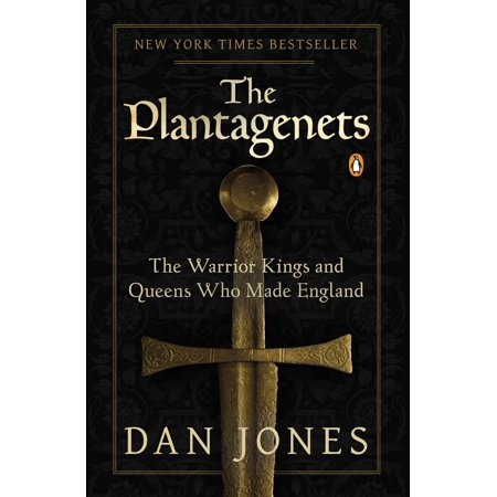 The Plantagenets : The Warrior Kings and Queens Who Made (Sharon Jones And The Dap Kings Tour 2014)