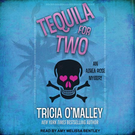 Tequila for Two - Audiobook