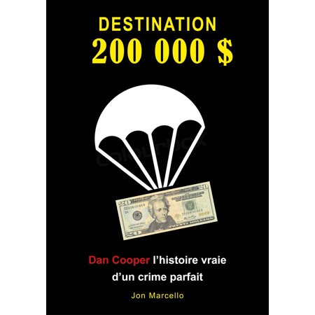Destination 200 000 dollars - eBook