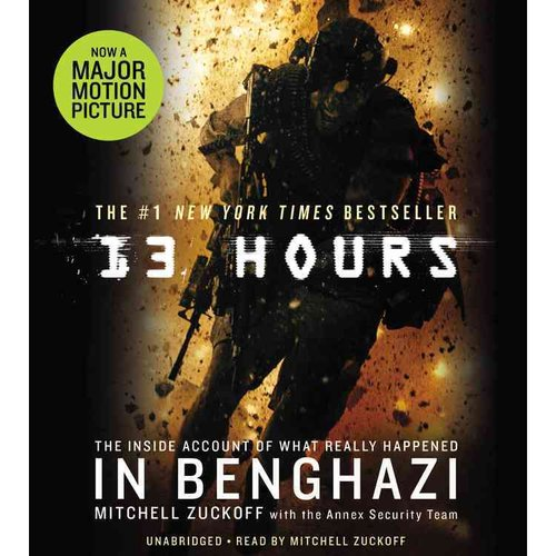 13 Hours: Inside Account of Benghazi - Signed by Author and 3 Others - HCDJ, 1st