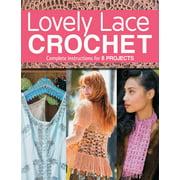 Lovely Lace Crochet (Paperback)