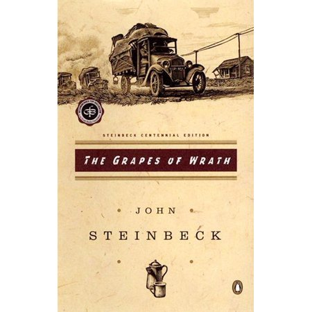 The Grapes of Wrath : (Centennial Edition) (The Grapes Of Wrath Peace Of Mind)