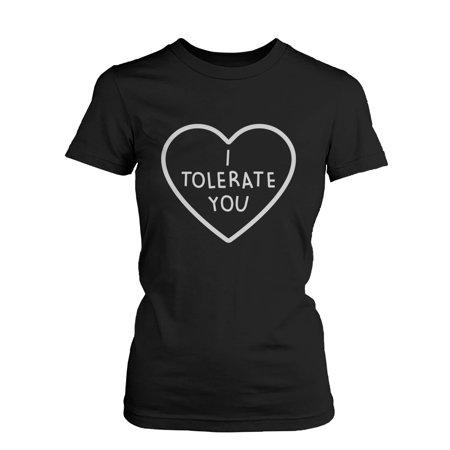 Cute Black Teens (I Tolerate You Women's Cute Graphic Shirt Black Short Sleeve Tee Trendy)