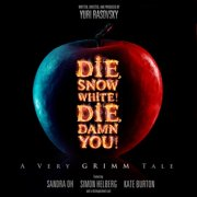 Die, Snow White! Die, Damn You! - Audiobook