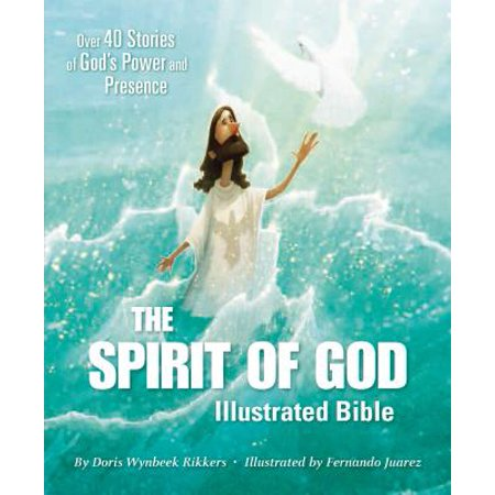 The Spirit of God Illustrated Bible (Hardcover) ()