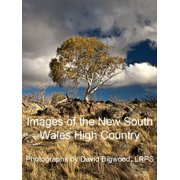 Images of the High Country of New South Wales - eBook
