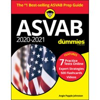 2020 / 2021 ASVAB for Dummies with Online Practice, Book + 7 Practice Tests Online + Flashcards + Video (Edition 9) (Paperback)
