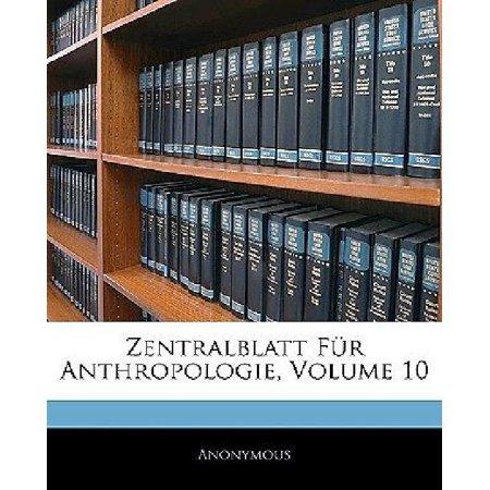 Zentralblatt Fr Anthropologie  Volume 10