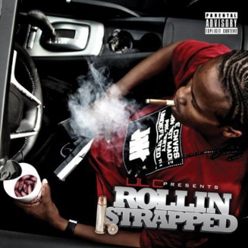 Rollin Strapped (Exco)