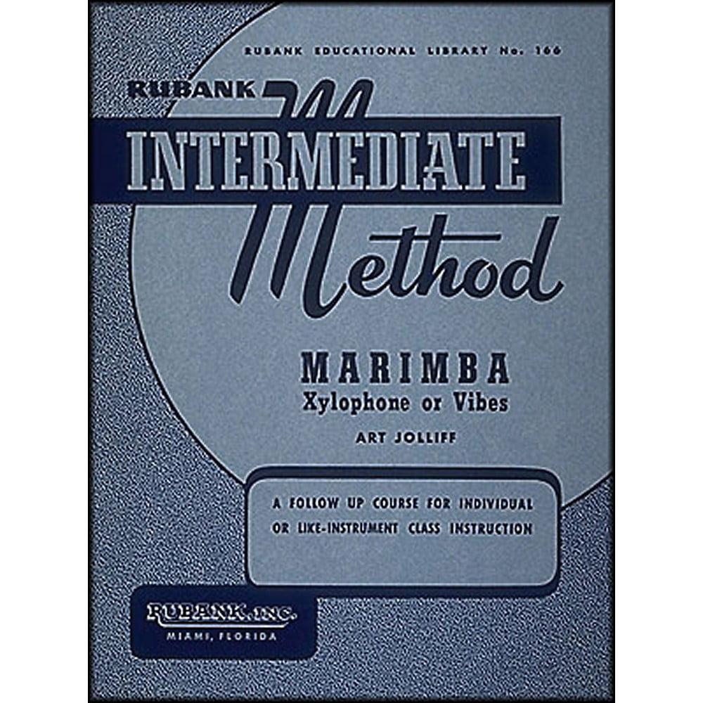 Hal Leonard Rubank Intermediate Method Marimba Xylo- Phone Or Vibes by Hal Leonard