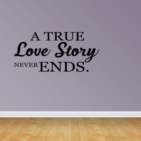 Wall Decal Quote A True Love Story Never Ends Vinyl Sticker Home Decor PC567 - A True Love Story Never Ends