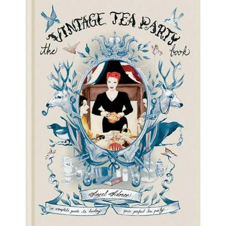 Vintage Tea Party (The Vintage Tea Party Book)
