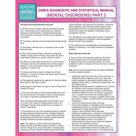 Dsm-5 Diagnostic and Statistical Manual (Mental Disorders) Part 2 (Speedy Study Guides)