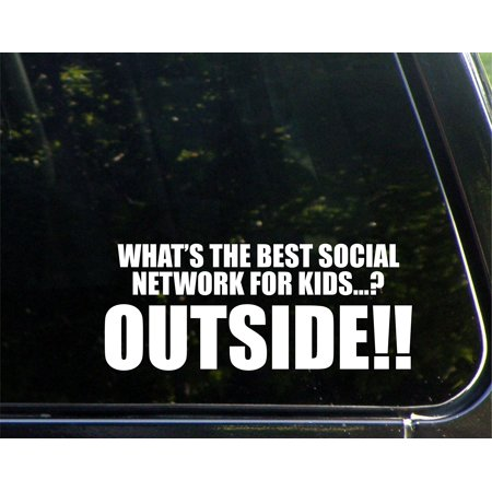 What's The Best Social Network For Kids...? OUTSIDE!! - 8-3/4