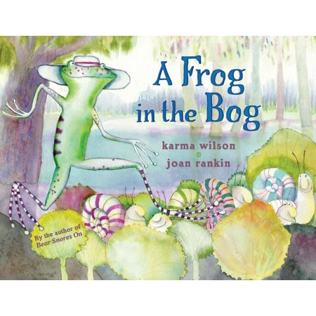 A Frog in the Bog (A Frog's Life Cycle)