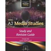 Wjec A2 Media Studies : Study and Revision Guide