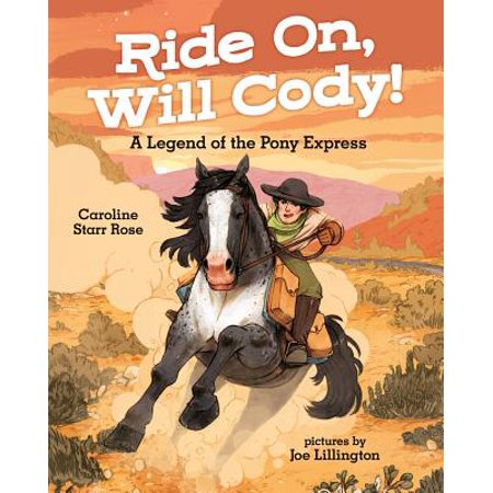 Ride On, Will Cody! : A Legend of the Pony Express ()