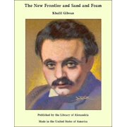 The New Frontier and Sand and Foam - eBook