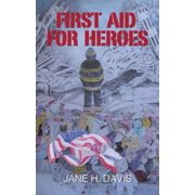 First Aid for Heroes - eBook