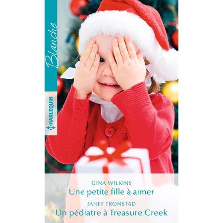 Une petite fille à aimer - Un pédiatre à Treasure Creek -
