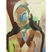 Adding the Blue : Paintings by Chrissie Hynde