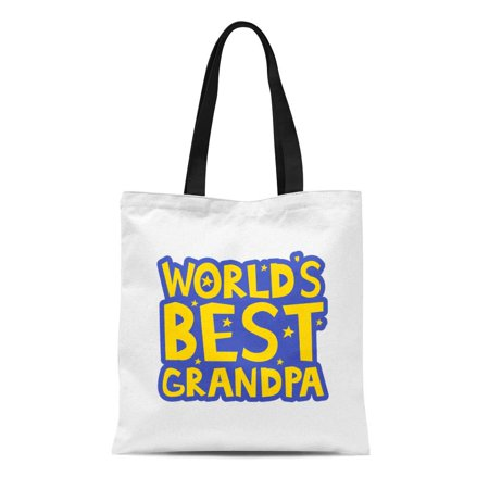 SIDONKU Canvas Tote Bag Love Worlds Best Grandpa Letters Fun Kids Black Care Durable Reusable Shopping Shoulder Grocery