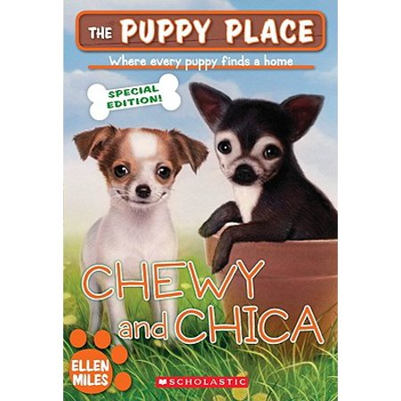 The Puppy Place Sepcial Edition: Chewy and Chica - Chica Show