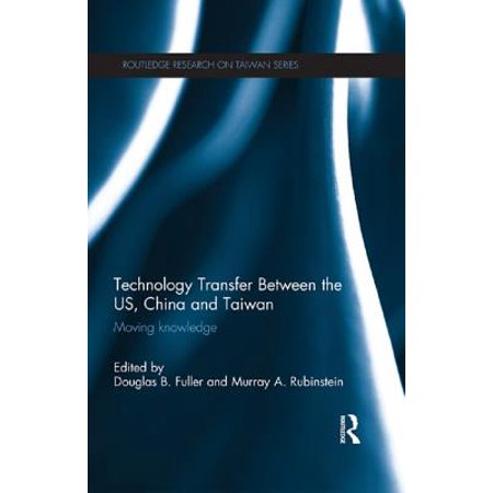 Technology Transfer Between the US, China and Taiwan - (Cultural Differences Between Us And China Business)