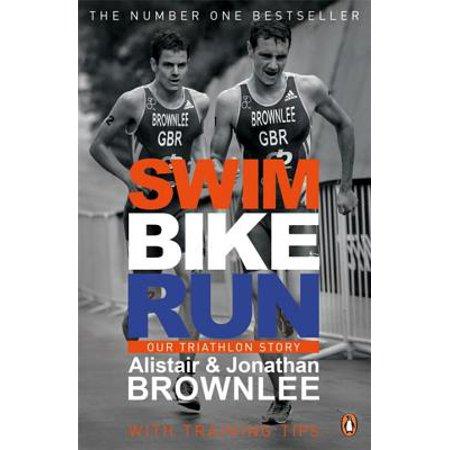 - Swim, Bike, Run : Our Triathlon Story