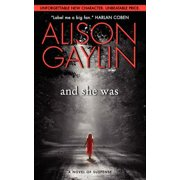 And She Was : A Novel of Suspense
