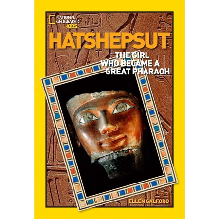 World History Biographies: Hatshepsut : The Girl Who Became a Great Pharaoh - Pharaoh For Kids