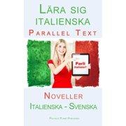 Lra sig italienska - Parallel Text - Noveller (Italienska - Svenska) - eBook
