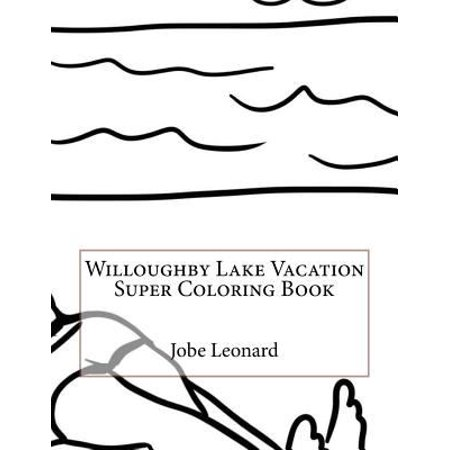 Willoughby Lake Vacation Super Coloring Book