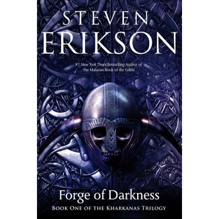 Forge of Darkness : Book One of the Kharkanas Trilogy (A Novel of the Malazan Empire) - Forge Of Empires Halloween