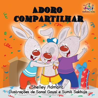 I Love to Share : Portuguese Language Children's Book - Sign Language I Love You