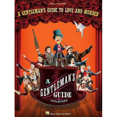 A Gentleman's Guide to Love and Murder Songbook - (The Gentlemans Guide To Love And Murder)