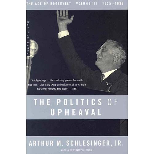 The Politics of Upheaval, 1935-1936: The Age of Roosevelt