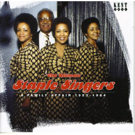 Ultimate Staple Singers: A Family Affair 1955