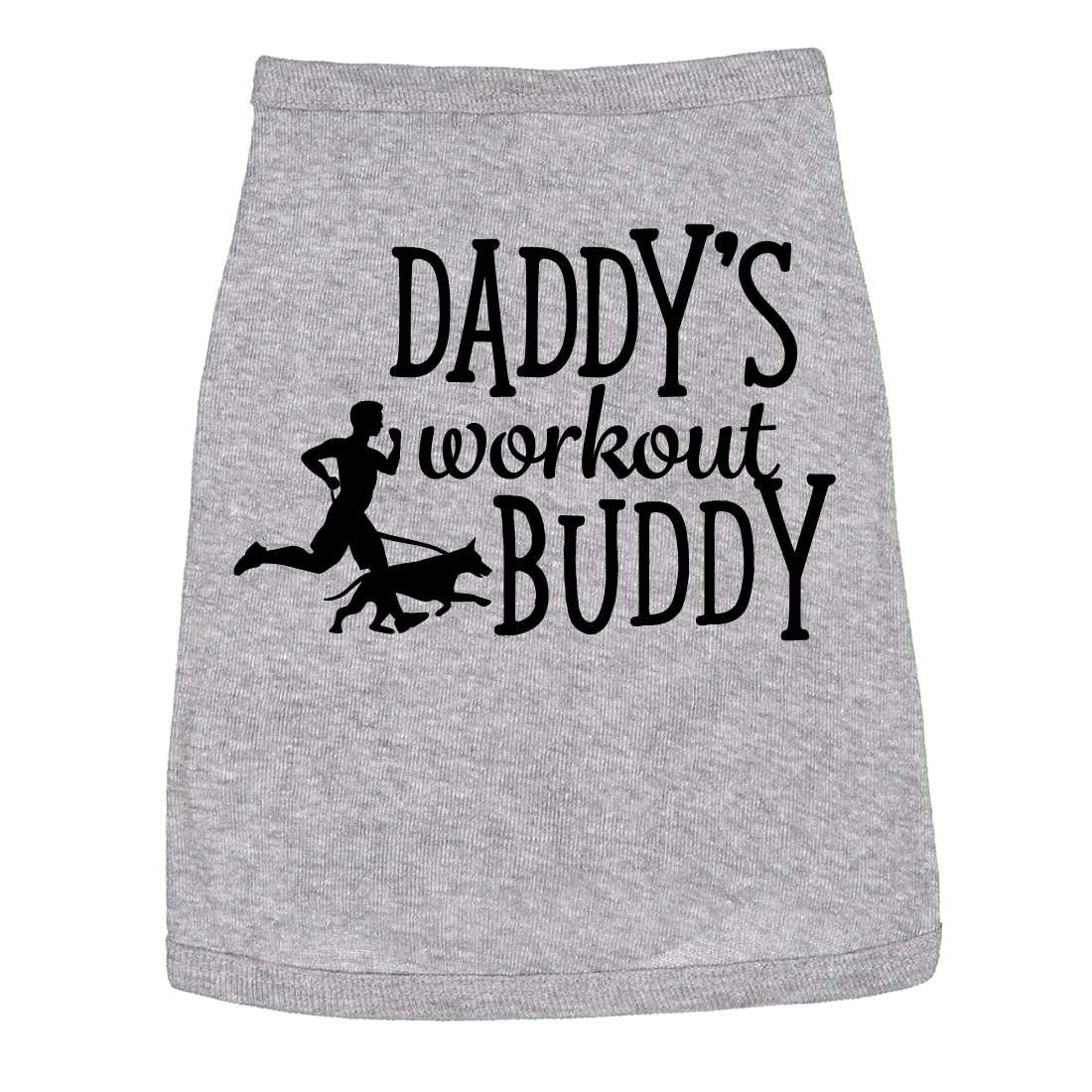 Dog Shirt Daddys Workout Buddy Cute Clothes For Family Pet