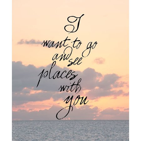 I Want To See Places Poster Print by A.V. Art (10 x