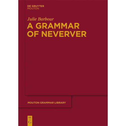 A Grammar of Neverver