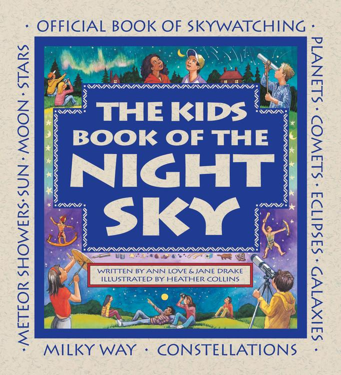 Fun for All Seasons: The Kids Book of the Night Sky (Paperback)