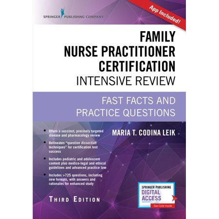 Family Nurse Practitioner Certification Intensive Review  Third Edition   Fast Facts And Practice Questions  Book   App